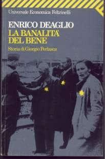 ENRICO DEAGLIO - LA BANALITA DEL BENE