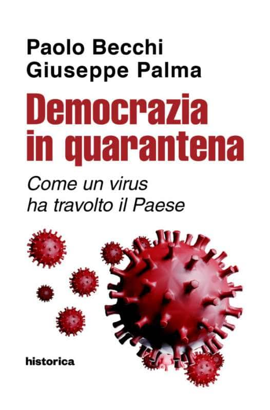 PAOLO BECCHI GIUSEPPE PALMA DEMOCRAZIA IN QUARANTENA