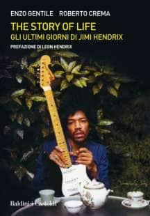 The story of life - Gli ultimi giorni di Jimi Hendrix